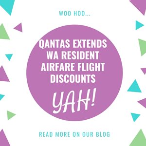 WOO HOO Qantas extends WA resident airfare flight discounts
