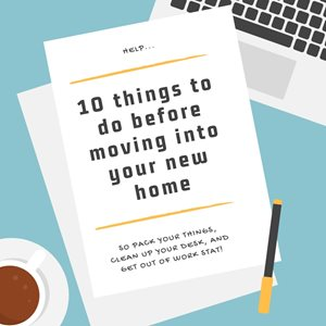 10 things to do BEFORE moving into your new home