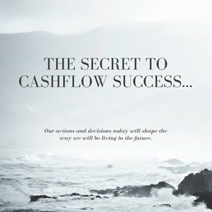 The Secret To Future Cash Flow Success