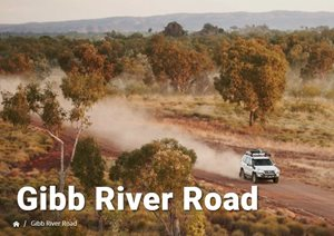 Gibb River Road OPEN