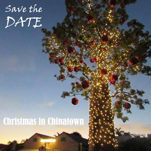Save the date for Christmas in Chinatown