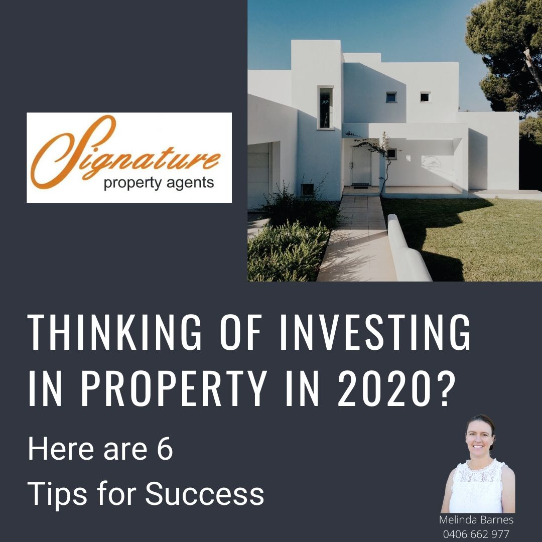 Thinking of investing in Property in 2020? Here are 6 Tips for Success