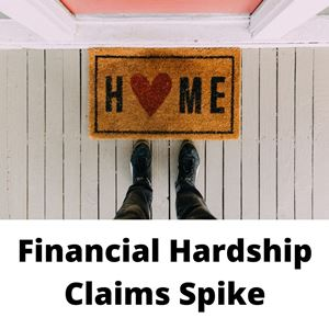 Financial Hardship Claims Spike