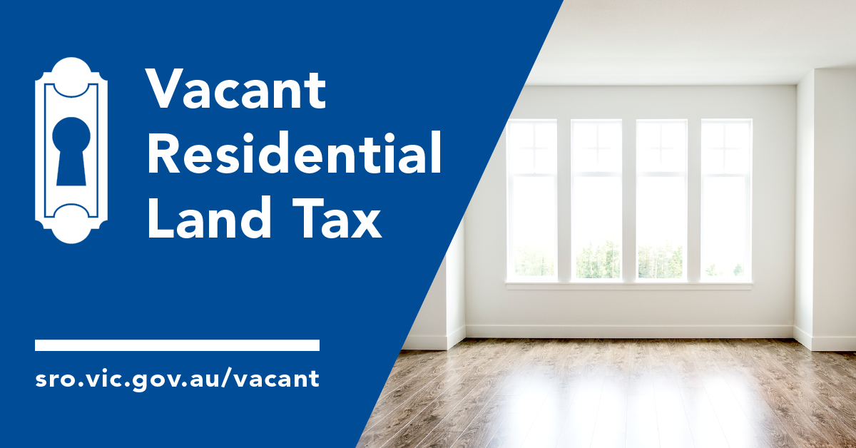 NEW MEASURES FOR VACANT PROPERTIES IN VICTORIA (LAND TAX REFORM)