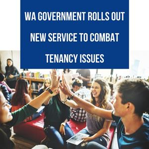WA government rolls out new service to combat tenancy issues