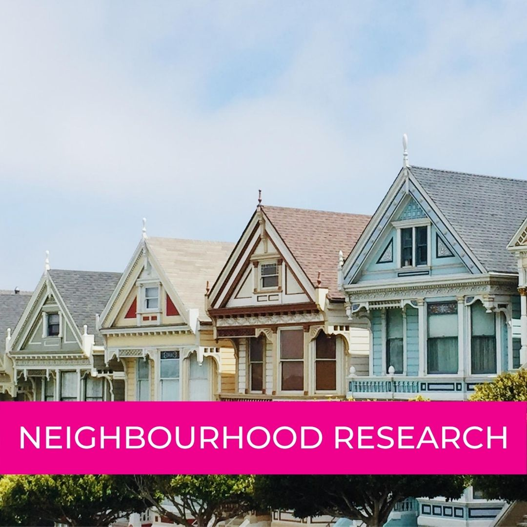 How to Research Your New Neighbourhood