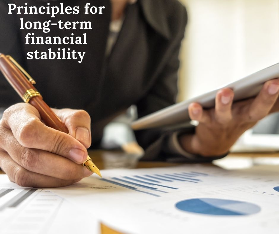 Principles for long term financial stability