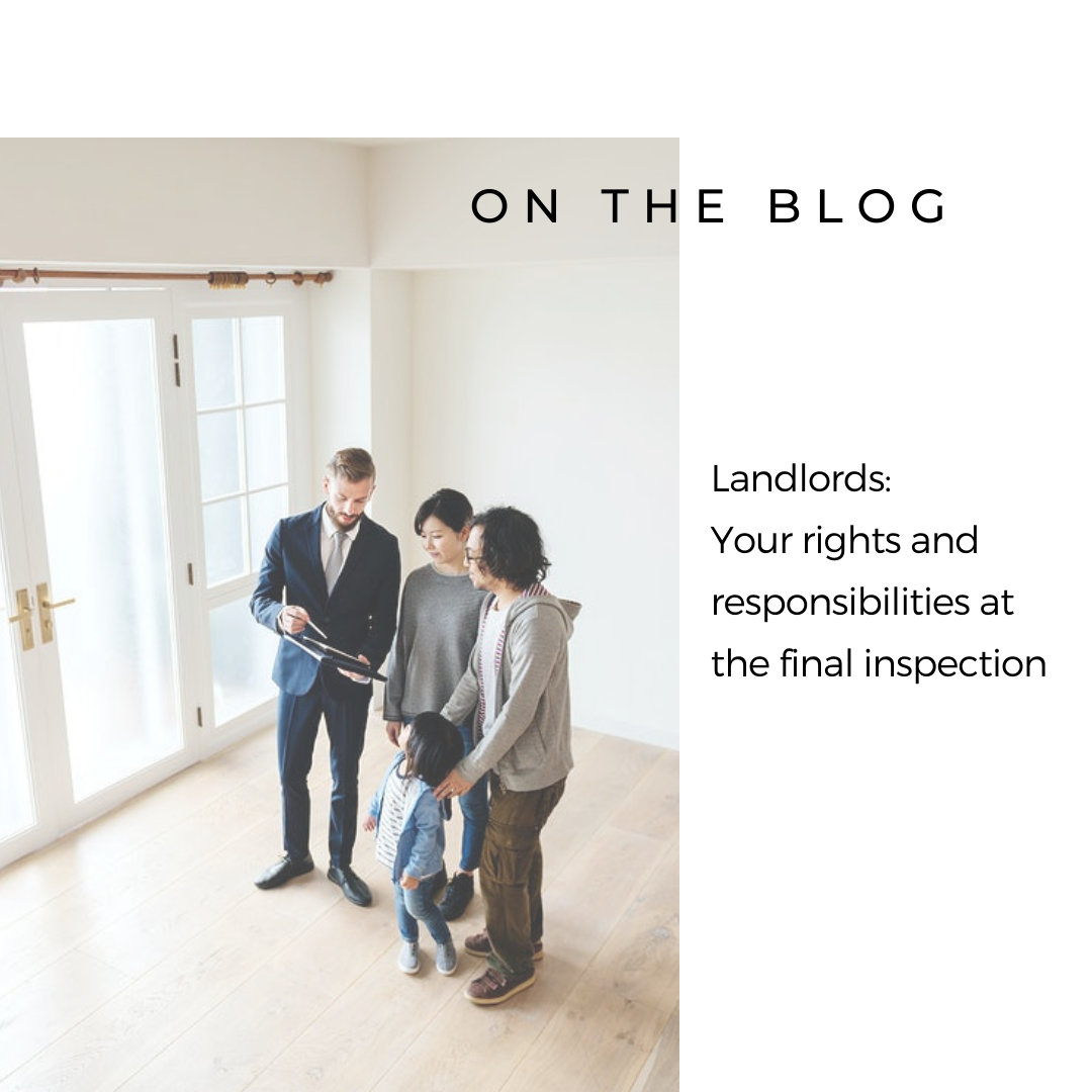 Landlords: Your rights and responsibilities at the final inspection