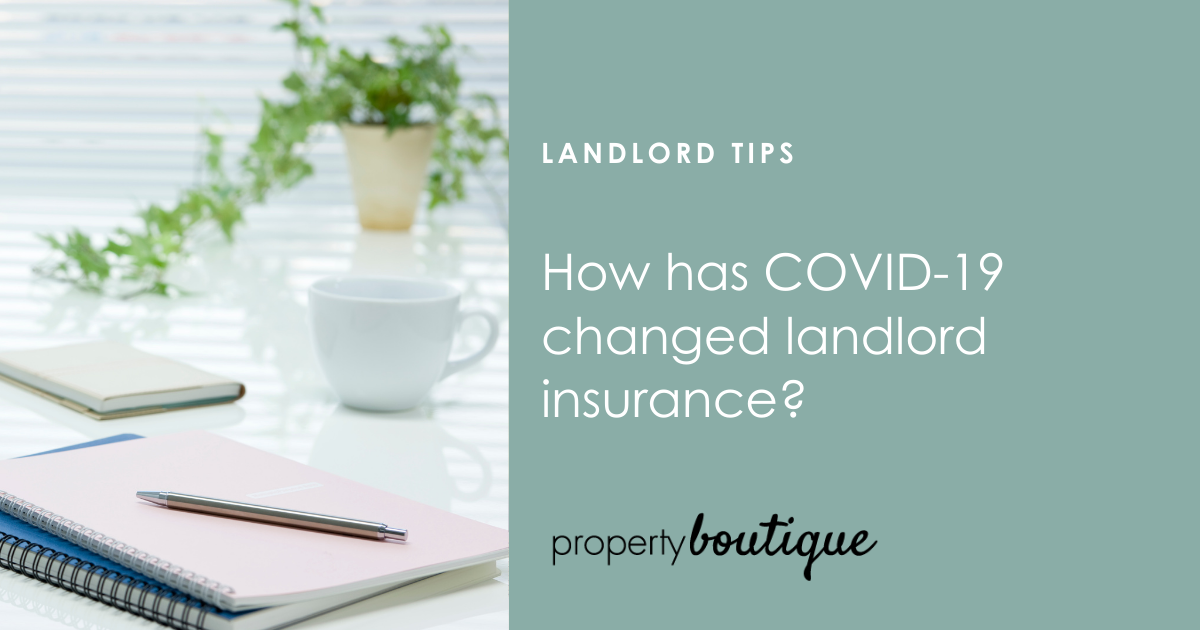 How has COVID-19 changed landlord insurance?