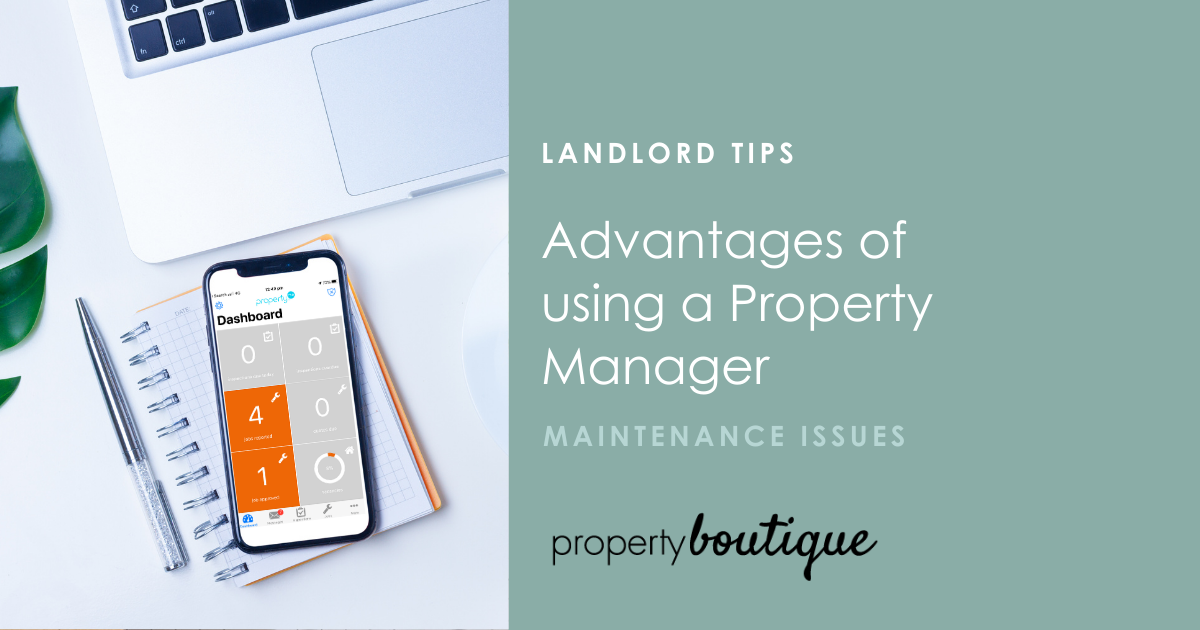 Advantages of using a Property Manager – Maintenance Management