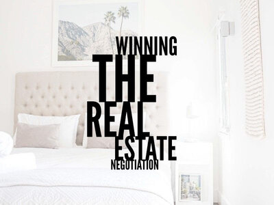 Winning the real estate negotiation