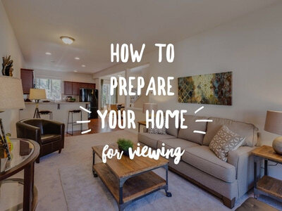How to prepare your home for viewing