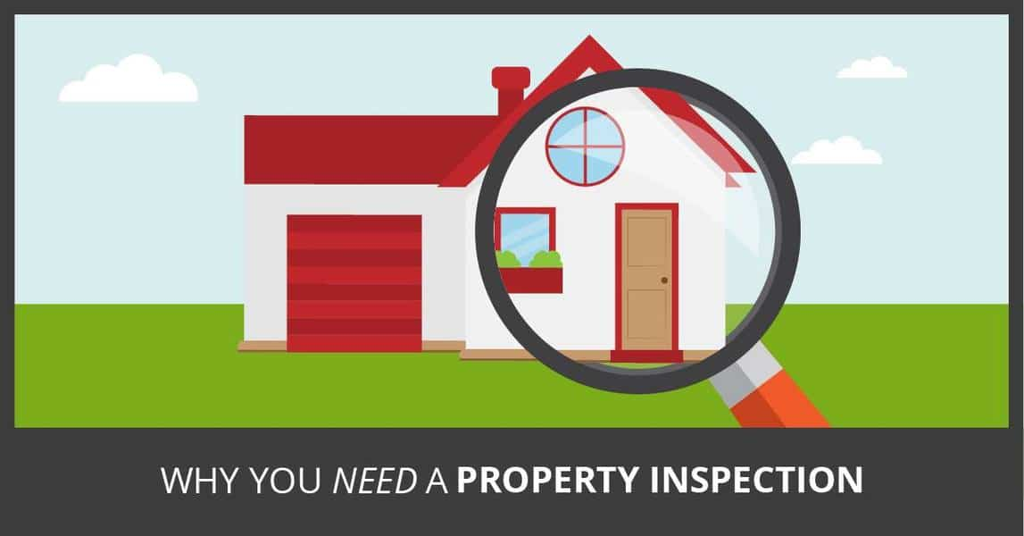 Why you need a property inspection