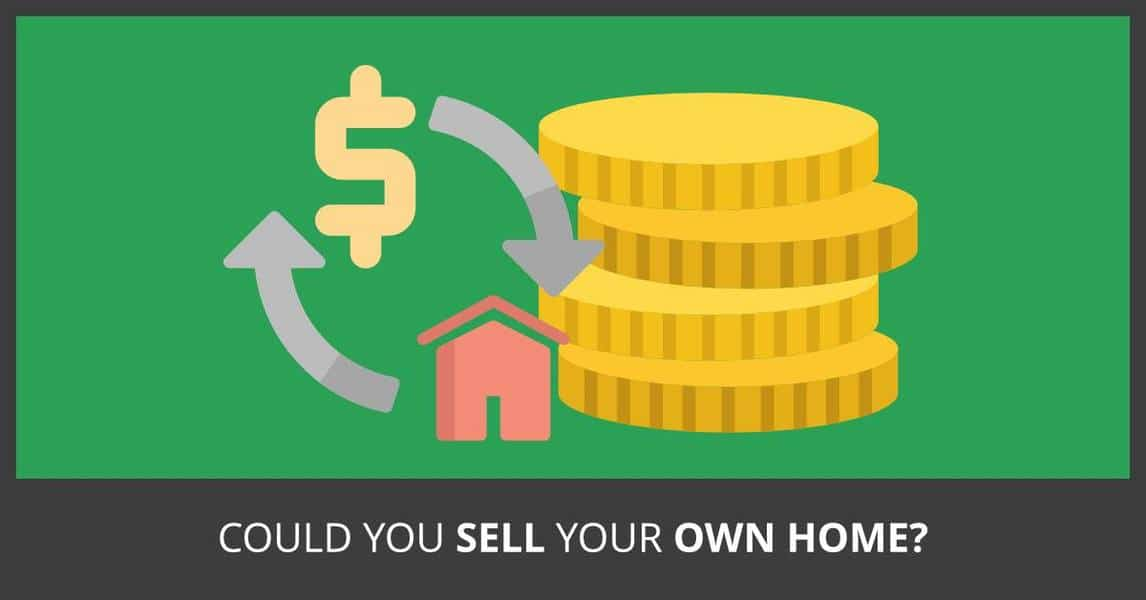 Could you sell your own home?