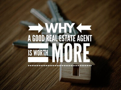 Why a good real estate agent is worth more