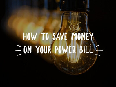 How to save money on your power bill (and reduce your home's carbon footprint)