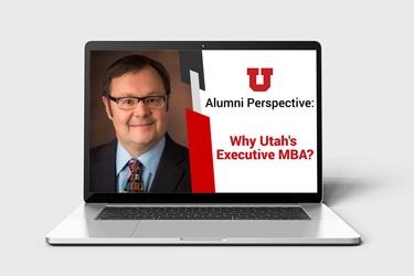 John Abreu Alumni Perspective: Why Utah's Executive MBA