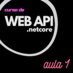 Curso de Web Api usando .NetCore