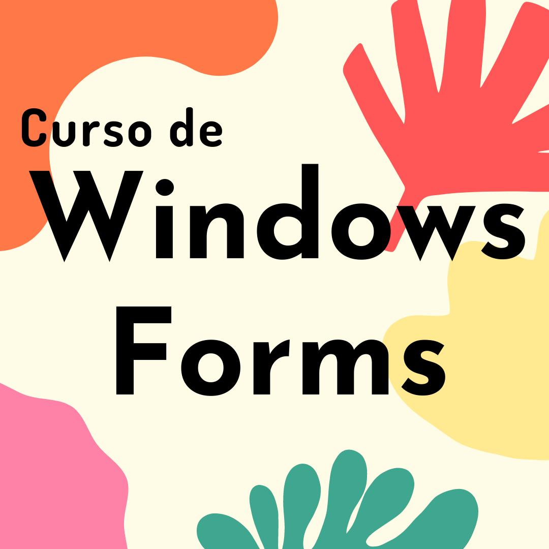 Curso de Windows Forms