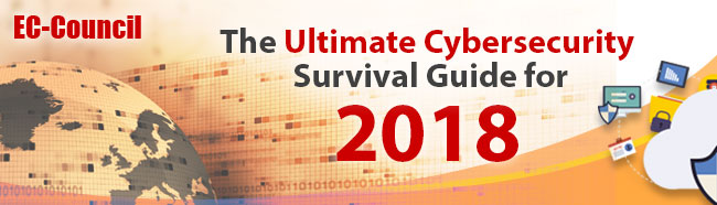 The Ultimate Cybersecurity Survival Guide for 2018