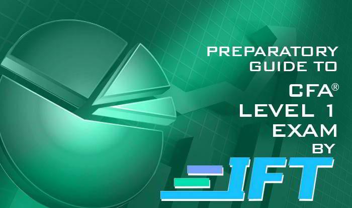 Preparatory Guide to CFA® Level-1 Exam