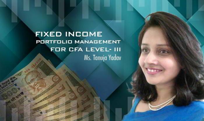 Fixed Income Portfolio Management for CFA Level- III