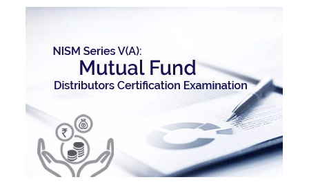 NISM Series V-A: Mutual Fund Distributors Certification Exam