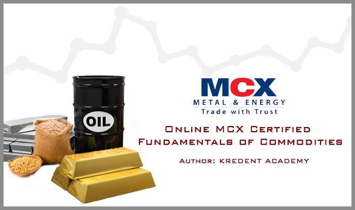 Online MCX Certified Fundamentals of Commodities