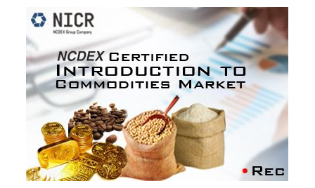 NCDEX Certified Introduction to Commodities Market