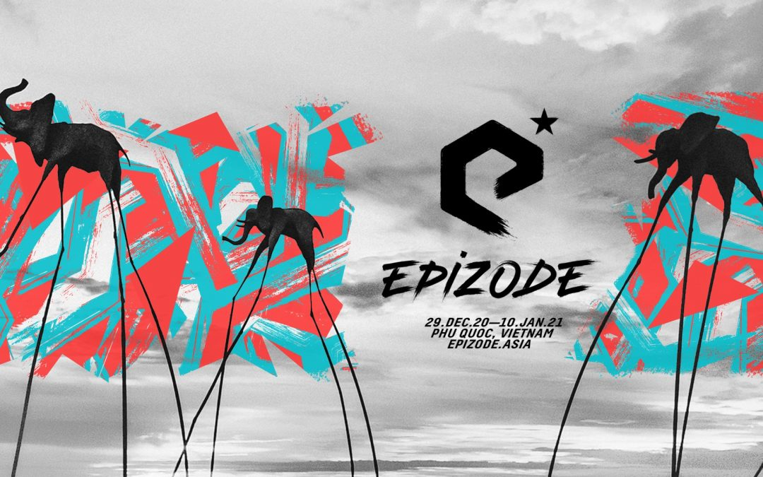 EPIZODE5: EPILOGUE Announces Dates for NYE 2020 Festival