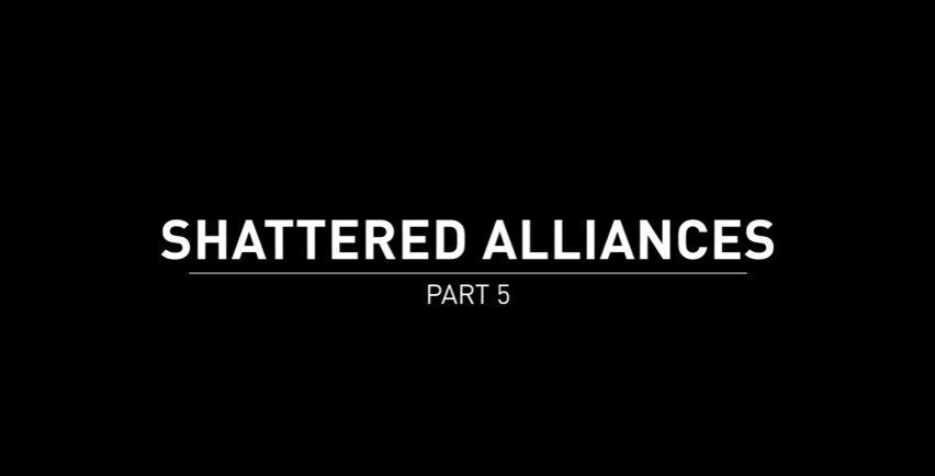 Shattered Alliances 5