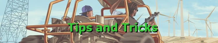 GTA 5 Tips and Tricks