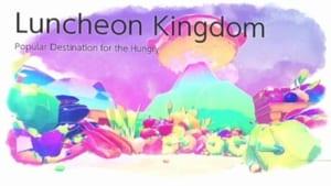 Luncheon Kingdom