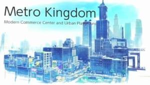 Metro Kingdom
