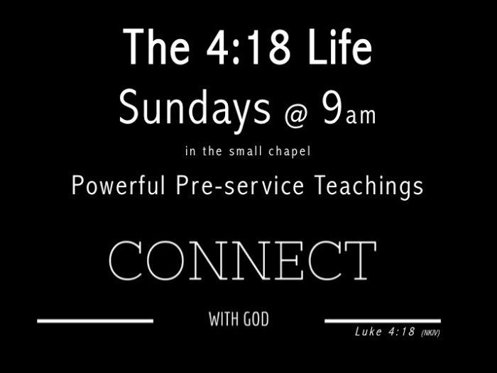 The 4:18 Life