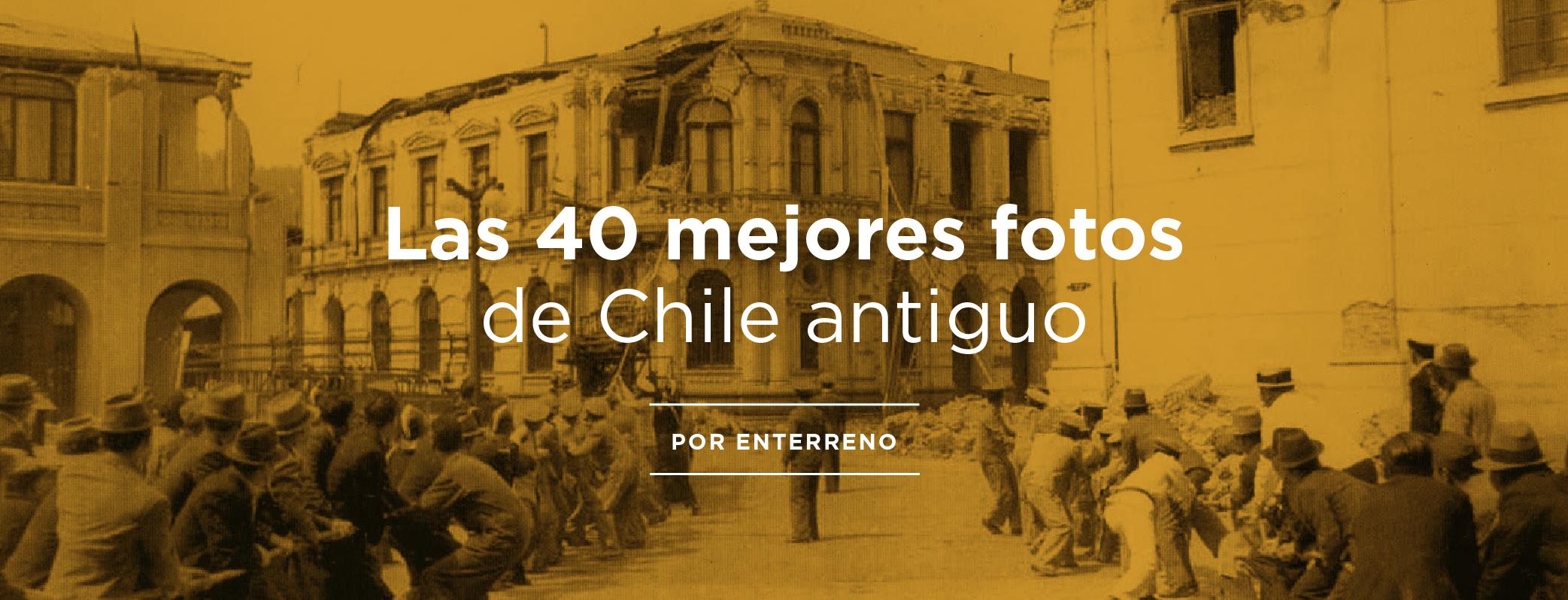 Portada 40 mejores fotos de chile antiguo 01
