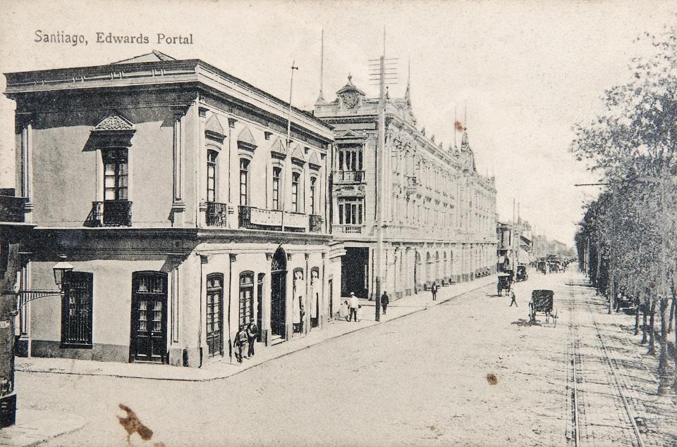 Enterreno - Fotos históricas de chile - fotos antiguas de Chile - Portal Edwards de Santiago, ca. 1900