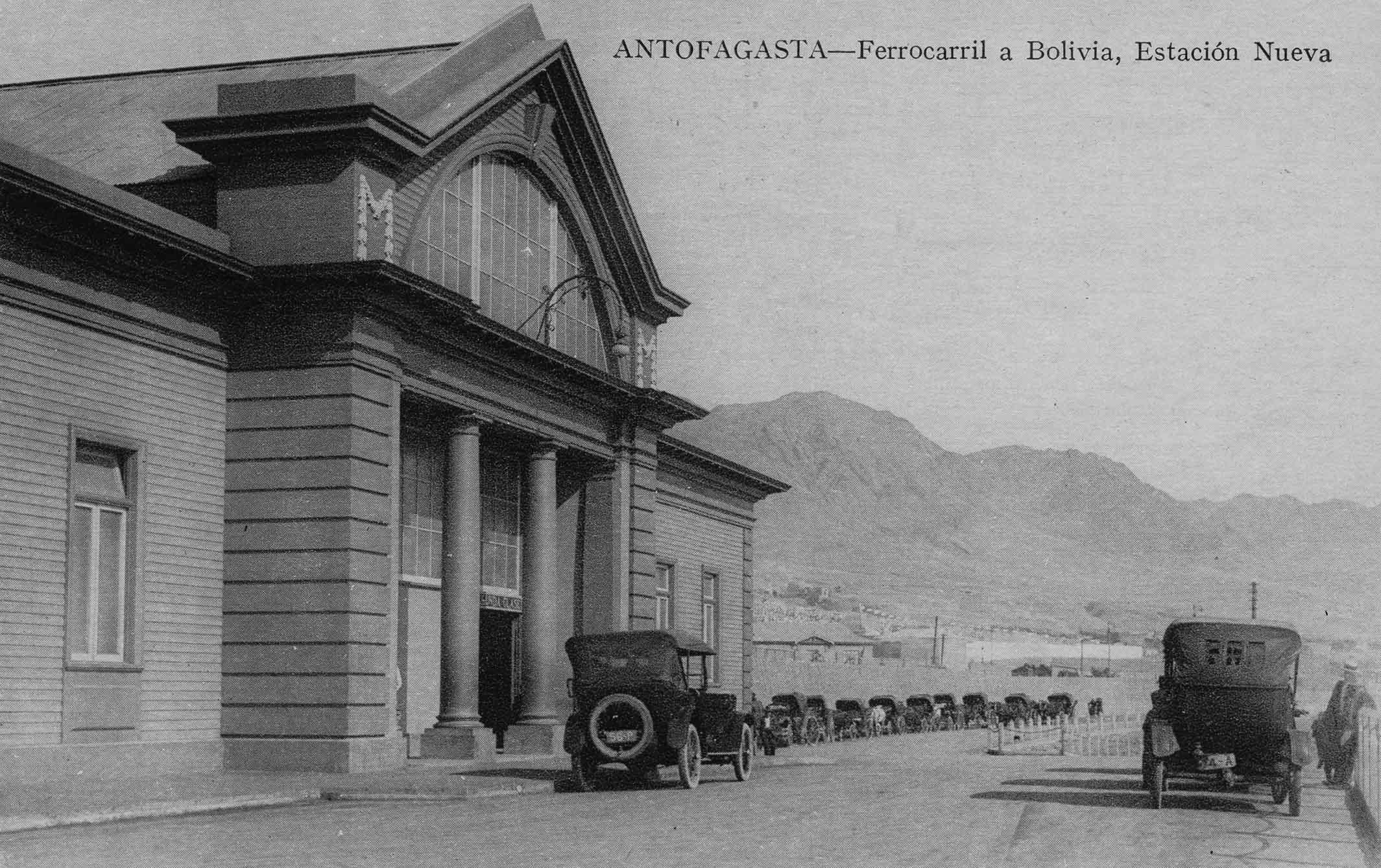 Enterreno - Fotos históricas de chile - fotos antiguas de Chile - Estación de Ferrocarril a Bolivia, Antofagasta ca. 1920
