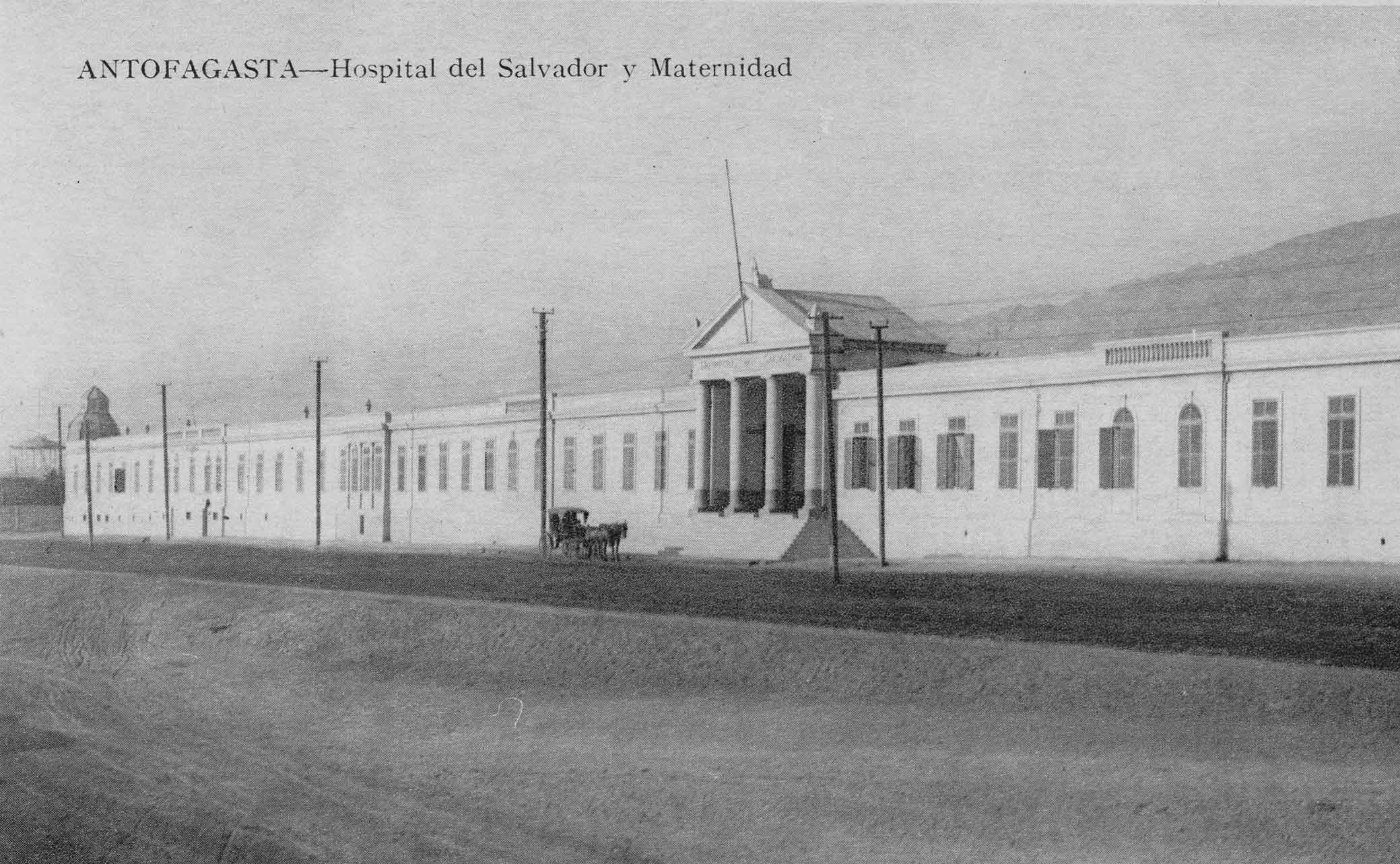 Enterreno - Fotos históricas de chile - fotos antiguas de Chile - Hospital del Salvador de Antofagasta, ca. 1910