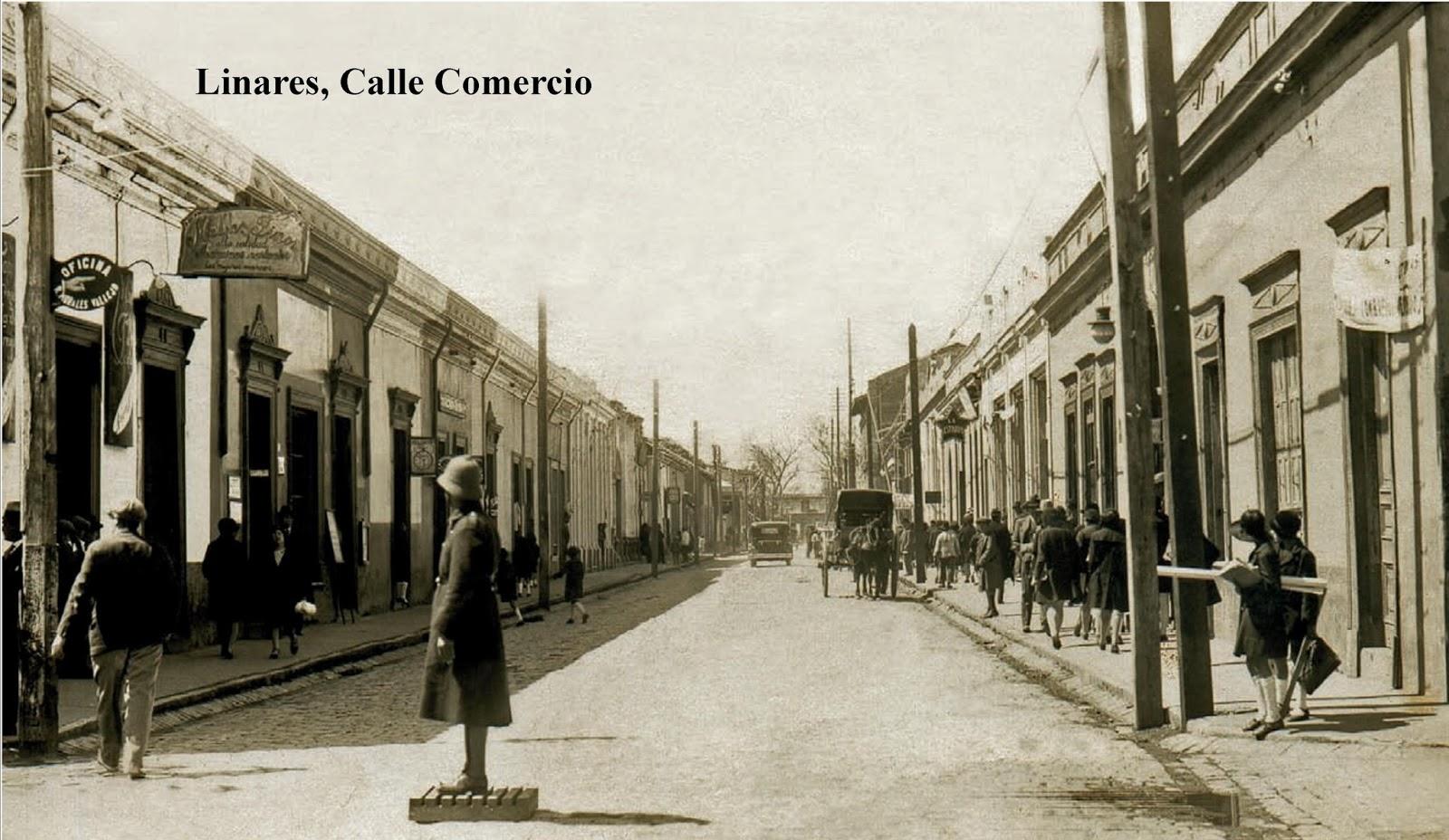 Enterreno - Fotos históricas de chile - fotos antiguas de Chile - Calle comercio de Linare sen 1930
