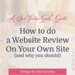 A Non-Tech Girls' Guide: How to do a Website Review on Your Site