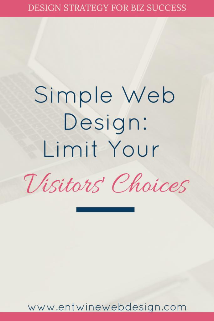simple web design limit visitors choices