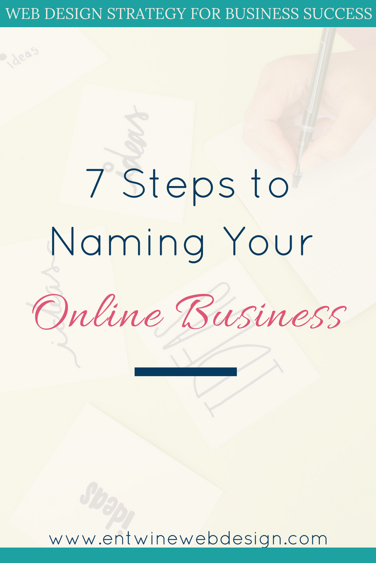 7 Steps to Naming Your Online Business