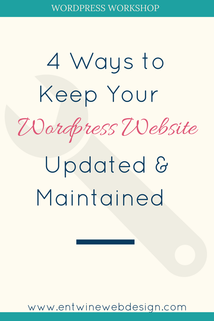 4 Ways to Keep Your WordPress Site Updated & Maintained
