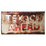 Texaco Ahead Sign