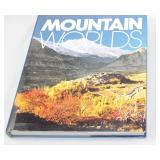 Mountain Worlds National Geographic Society 1988 Coffee Table Book