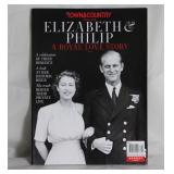 Town & Country Special Edition Elizabeth and Philip, A Royal Love Story. February 10,2020