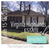 50% OFF! Virginia Highlands Estate Sale, March 15-16, by ACL/TVG