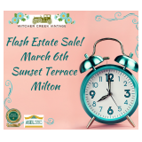 FLASH ESTATE SALE! ONE DAY ONLY! March 6th-Milton! It All Must Go!