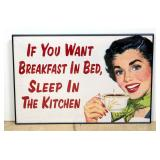 "If You Want Breakfast In Bed, Sleep In The Kitchen Funny Sign Framed 36""W x 24.5""H"